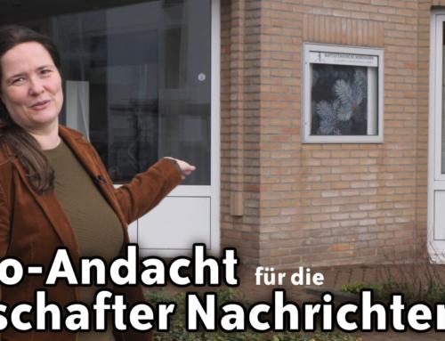 Andacht für die Grafschafter Nachrichten – Sonntag, 28.2.2021