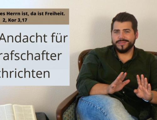 Andacht für die Grafschafter Nachrichten – Sonntag, 22.08.2021